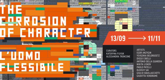 Exhibition <em>The Corrosion of Character (L'uomo flessibile)</em>