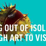 Coming Out of Isolation: Through Art to Visibility