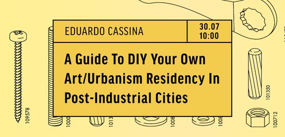 <stong>TO RESIDENCY</stong>: a guide to DIY your own art/urbanism residency in post-industrial cities