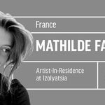 Artist Mathilde Fages in residence at IZOLYATSIA