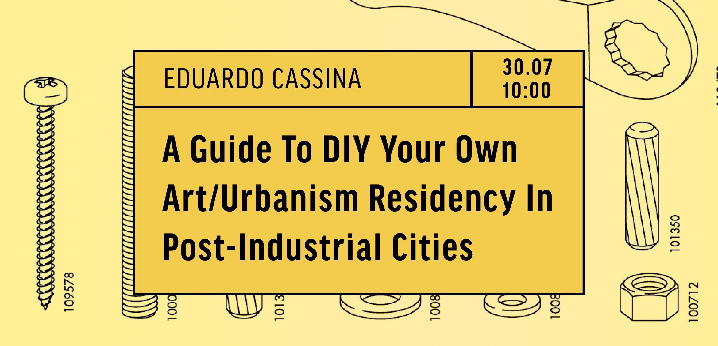 TO RESIDENCY: a guide to DIY your own art/urbanism residency in post-industrial cities