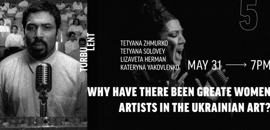 Discussion: <em>Why Have There Been Great Women Artists in the Ukrainian Art?</em>