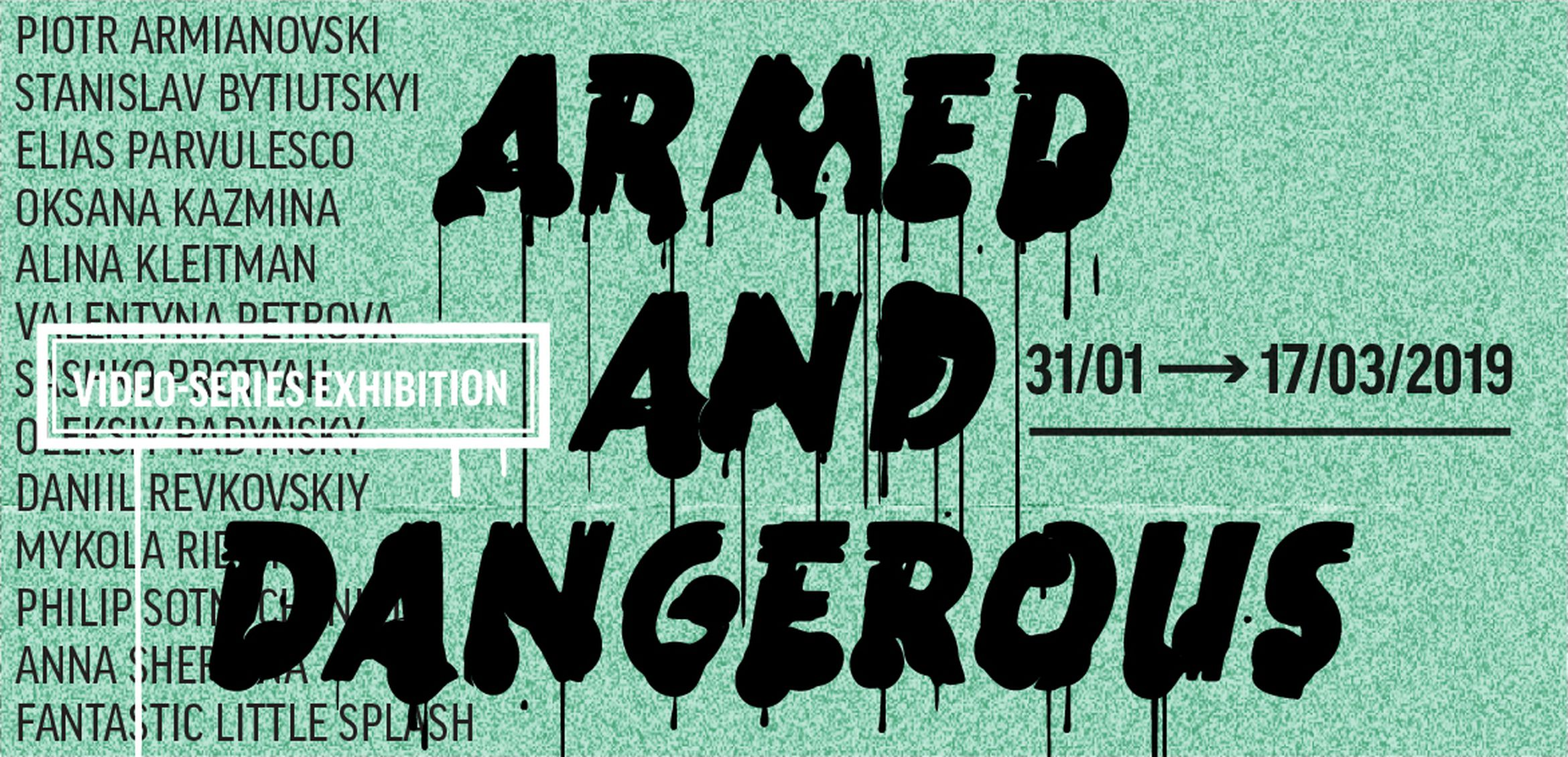 Armed and Dangerous Video-Series Exhibition