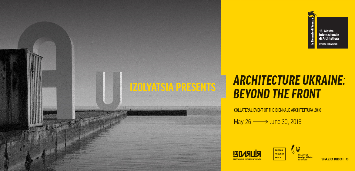 IZOLYATSIA presents collateral event of the Biennale Architettura 2016