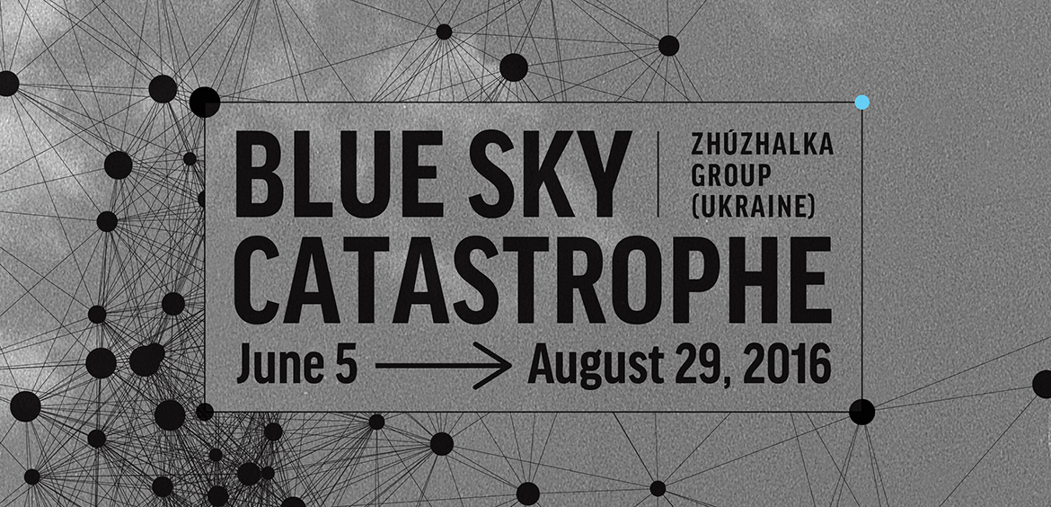 Выставка <em>Blue Sky Catastrophe</em>