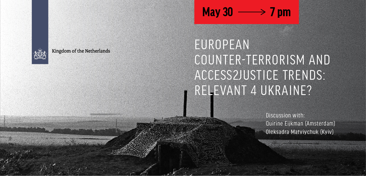 European Counter-Terrorism and Access2Justice Trends: Relevant 4 Ukraine?
