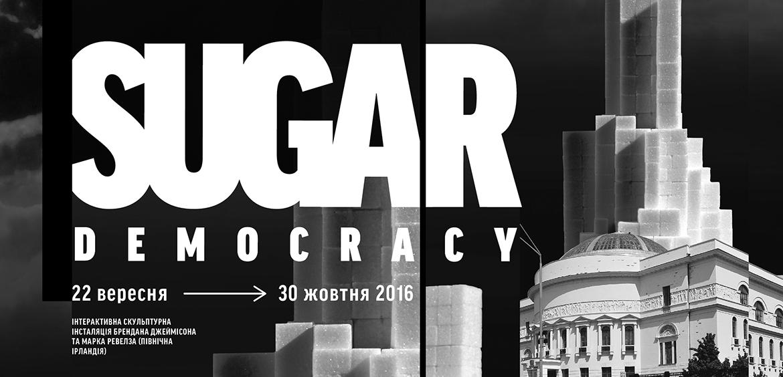 SUGAR DEMOCRACY
