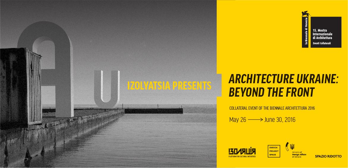 IZOLYATSIA presents collateral event of the Biennale Architettura 2016