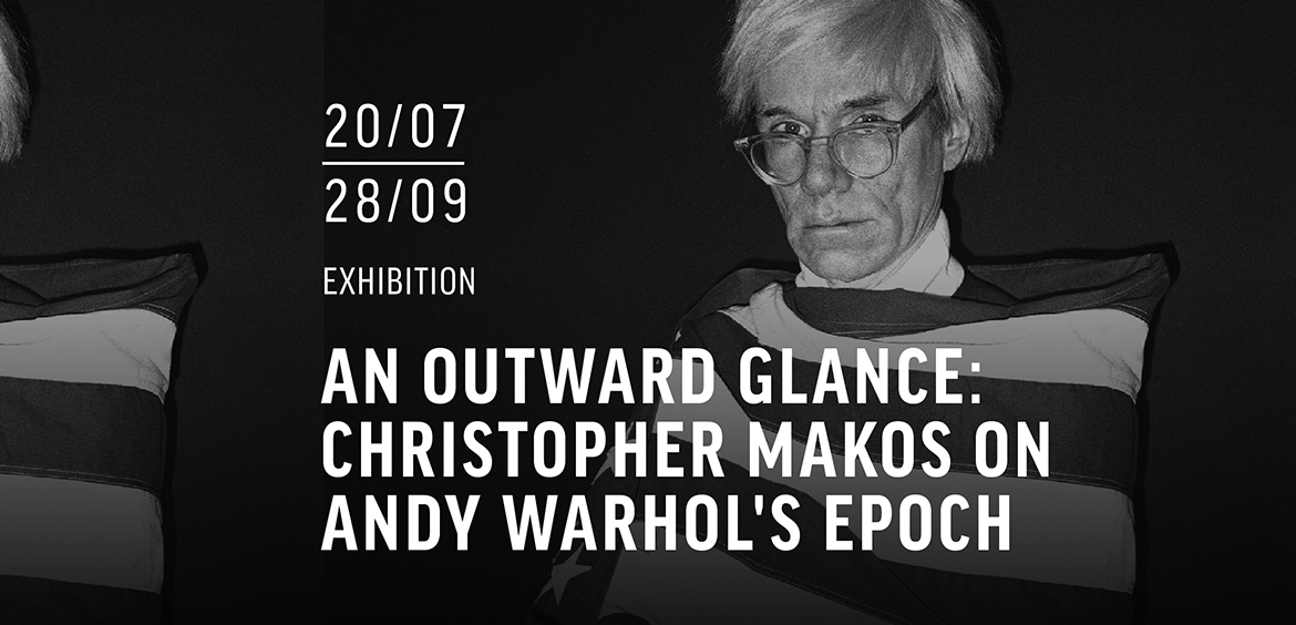An Outward Glance: Christopher Makos on Andy Warhol's Epoch