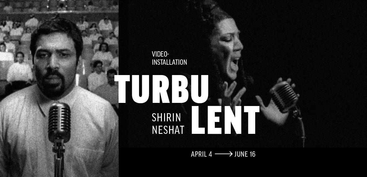 Shirin Neshat <em>Turbulent</em>