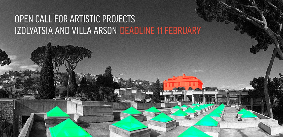 Izolyatsia and villa arson open call for art projects for Jardin villa arson nice